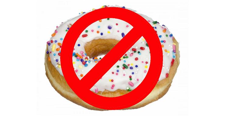 No donuts!